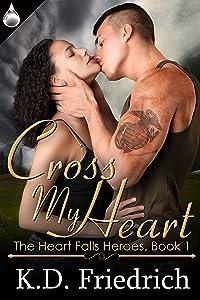 Cross My Heart (The Heart Falls Heroes Book 1)