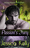 Passion's Fury (A Sexy Mystery Series Book 1)