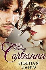 Verónica Cortesana (Spanish Edition) Kindle Edition