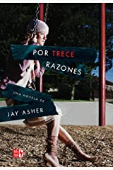 Por trece razones (Spanish Edition) Kindle Edition