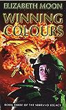 Winning Colours: Book 3: Serrano Legacy