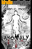 Anomaly, Beyond the Rabbit (The Rabbit Saga Book 4)