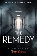 The Remedy (Dark Corners collection) Kindle Edition