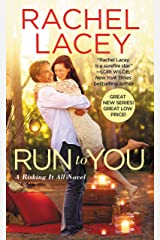 Run to You (Risking It All Book 1) Kindle Edition