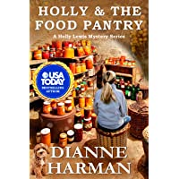 Holly and the Food Pantry: A Holly Lewis Mystery (Holly Lewis Mystery Series Book 3)