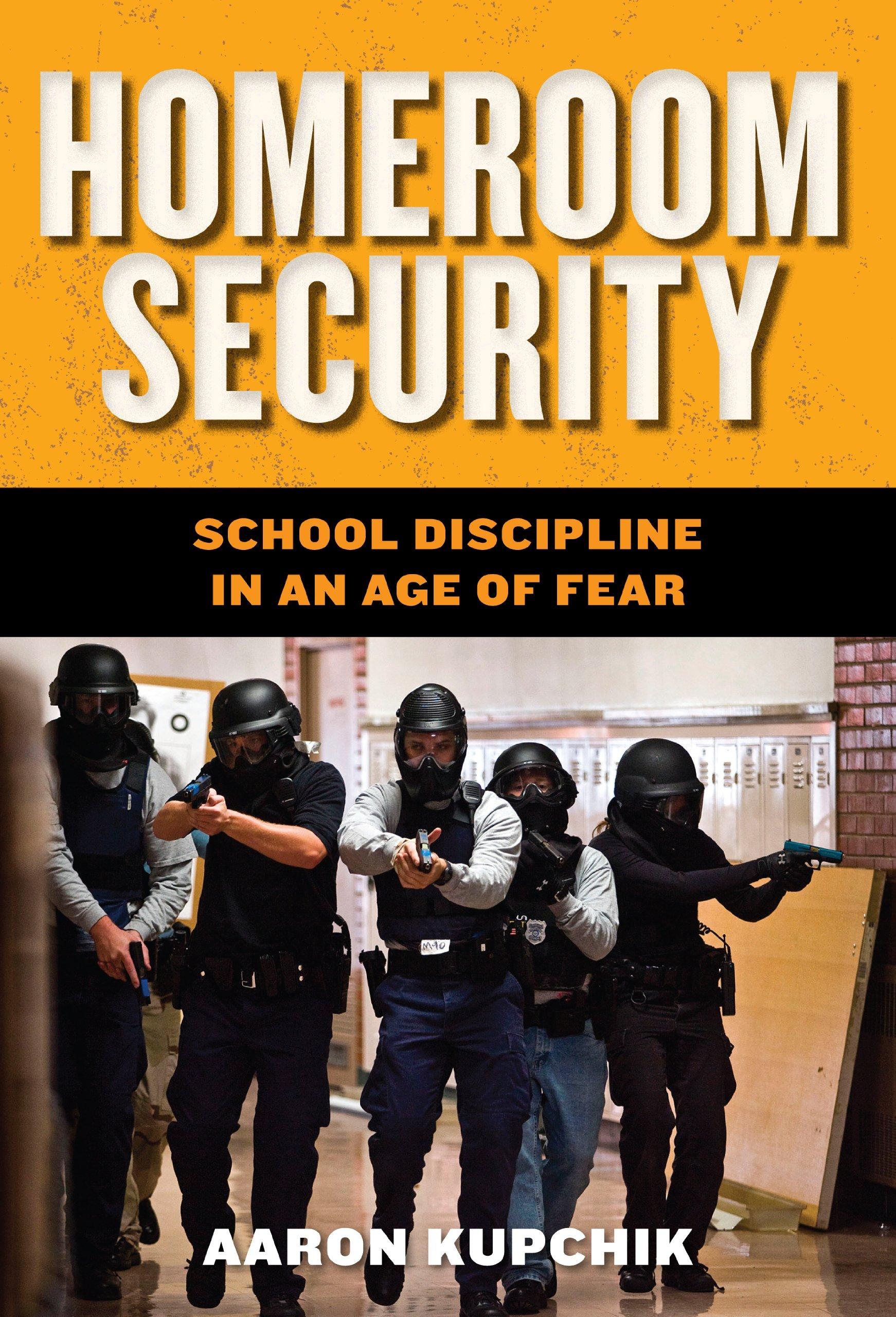 Amazon com: Homeroom Security: School Discipline in an Age