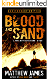 Blood and Sand - Anniversary Edition (The Hank Boyd Adventures - Book 1)