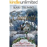 Charlotte (Angel Creek Christmas Brides Book 16)