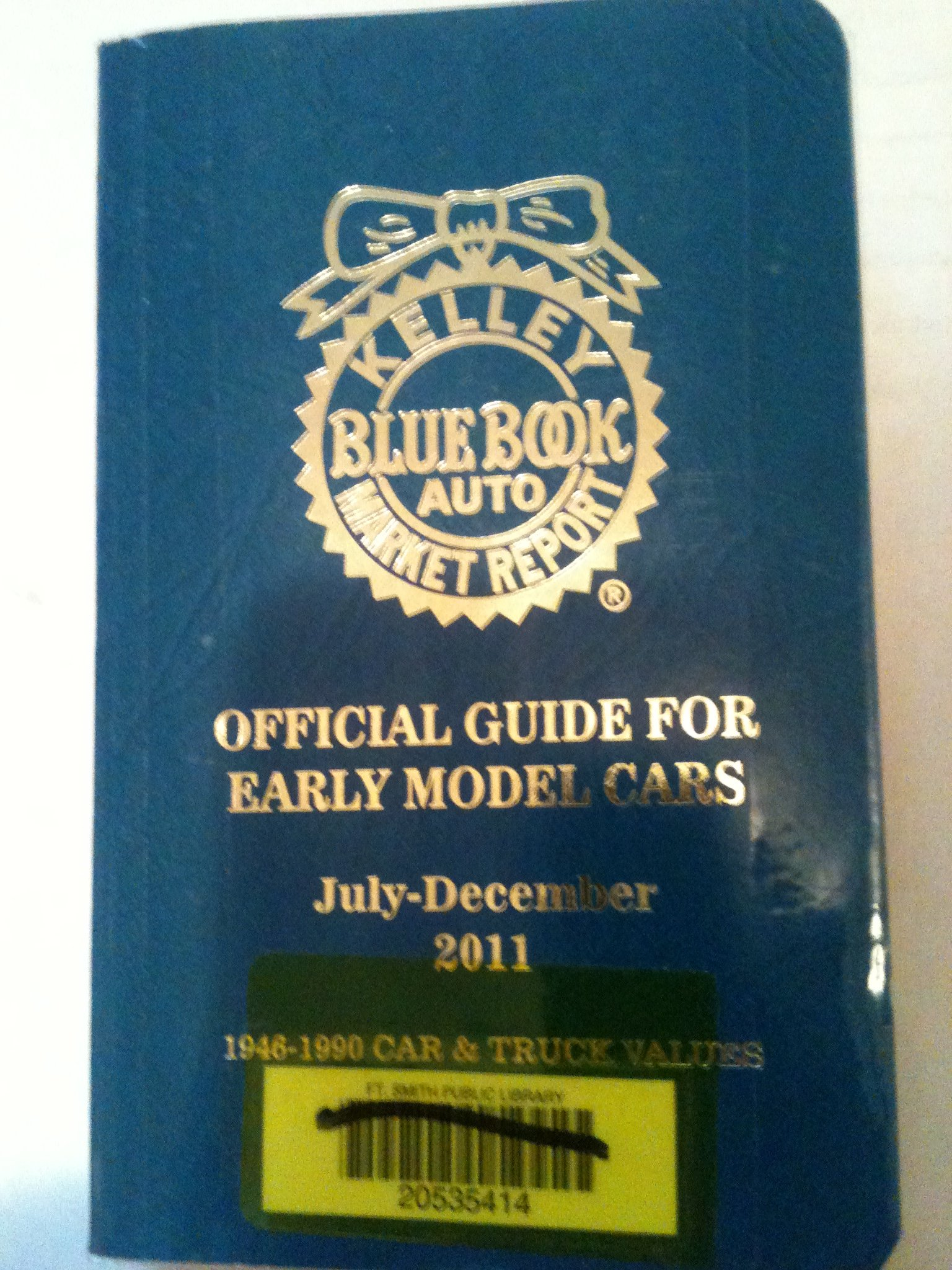 Kelley Blue Book Official Guide for Early Model Cars July - December 2011  1946 - 1990 Car & Truck Values Collector's Edition (Vol.
