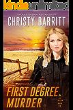 First Degree Murder (Lantern Beach P.D. Book 3)