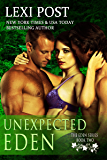 Unexpected Eden (Eden Series: Naralina Book 2)