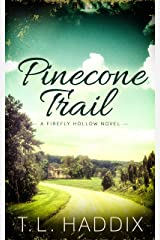 Pinecone Trail (Firefly Hollow Book 15)