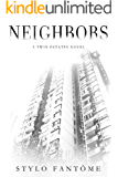 Neighbors (A Twin Estates Novel Book 1)