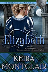 Elizabeth (The Highland Clan Book 12) Kindle Edition