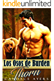 Thorn (Los Osos de Burden nº 1) (Spanish Edition)