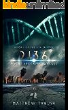 2136: A Post-Apocalyptic Novel (2136 Trilogy)