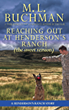 Reaching Out at Henderson's Ranch (sweet): a Henderson Ranch Big Sky story (Henderson's Ranch - sweet Book 2)