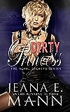 The Dirty Princess (Royal Secrets Book 2)