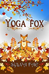 Yoga Fox Kindle Edition