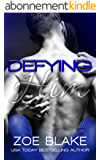 Defying Him (English Edition)