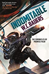 Indomitable: The Chronicles of Promise Paen, Book 2 Kindle Edition
