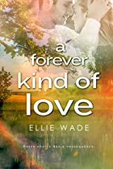 A Forever Kind of Love (Choices Series Book 2) Kindle Edition
