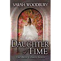 Daughter of Time (The After Cilmeri Series Book 1)