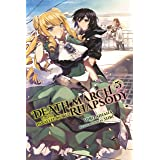 Death March to the Parallel World Rhapsody, Vol. 5 (light novel) (Death March to the Parallel World Rhapsody (light novel)) (