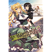 Death March to the Parallel World Rhapsody, Vol. 5 (light novel) (Death March to the Parallel World Rhapsody (light novel)) (English Edition)