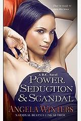 Power, Seduction & Scandal (D.C. Series) Mass Market Paperback