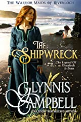 The Shipwreck (The Warrior Maids of Rivenloch Book 1) Kindle Edition