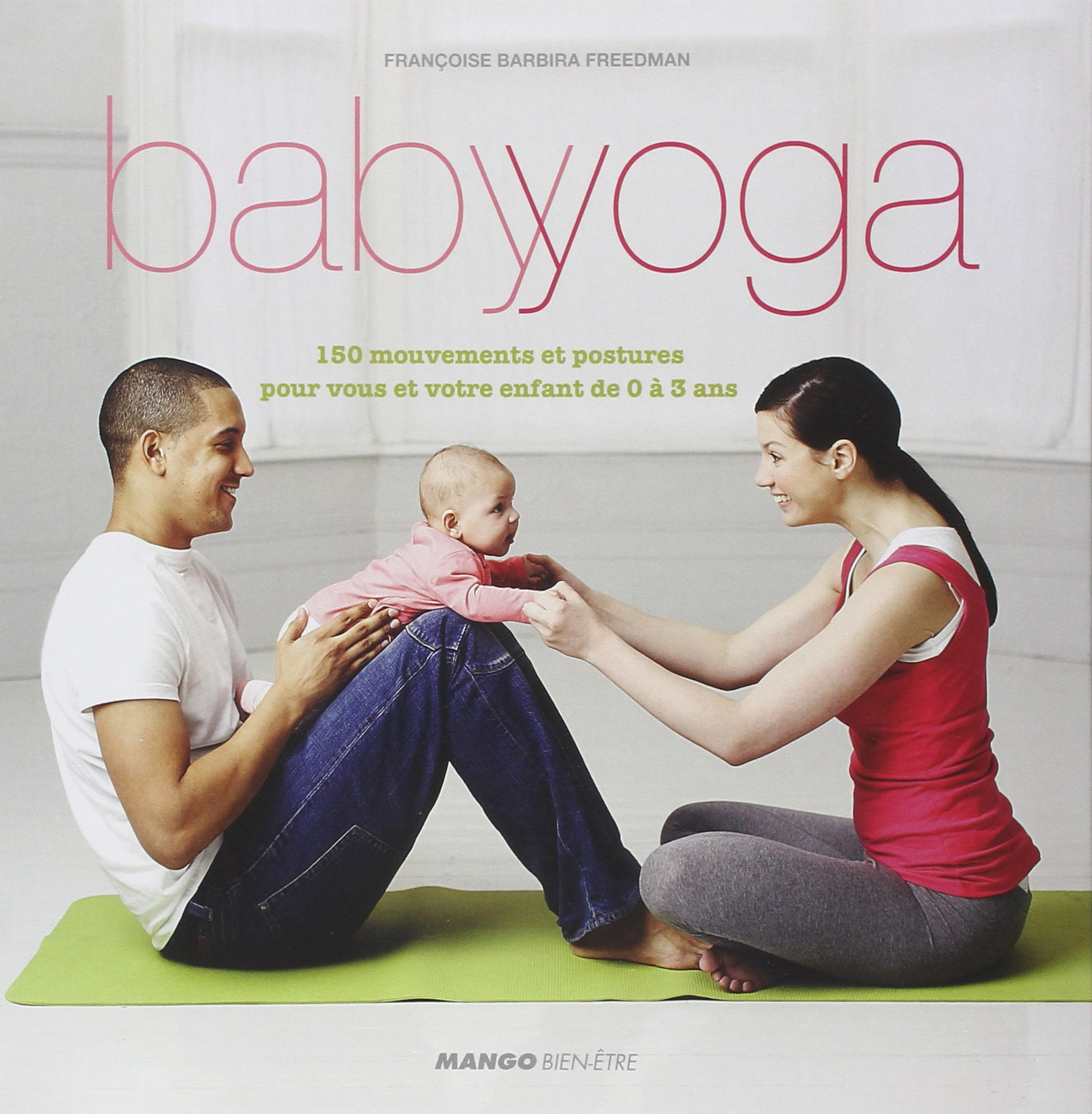 Baby yoga (La vie douce): Amazon.es: Françoise Barbira ...
