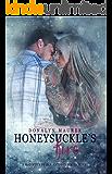 Honeysuckle's Fire (A McGinty's Of San Antonio Series Novel Book 3)