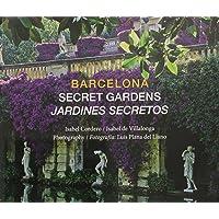 BARCELONA SECRET GARDENS JARDINES SECRETOS