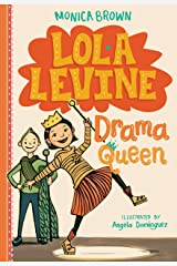 Lola Levine: Drama Queen Kindle Edition
