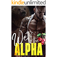 Wet for the Alpha (The Ridge Brothers Bear Shifters Book 3)