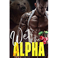 Wet for the Alpha (The Ridge Brothers Bear Shifters Book 3) (English Edition)