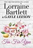 Tea For You (Life On Victoria Square Book 14)