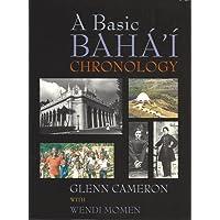 Basic Baha'i Chronology