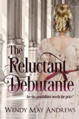 The Reluctant Debutante: A Sweet, Regency Romance Kindle Edition