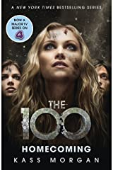 Homecoming: The 100 Book Three Kindle Edition