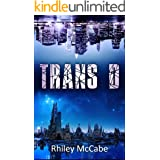 Trans D (Broken Reality A Mystery Thriller Series of Alternate Worlds Book 1)