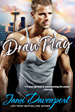 Draw Play: The Originals (Seattle Steelheads Book 4)