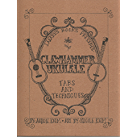Clawhammer Ukulele: Tabs and Techniques book cover