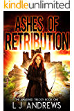 Ashes of Retribution: A Dystopian Fantasy (The Awakened Book 1)