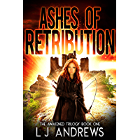 Ashes of Retribution: A Young Adult Dystopian Fantasy (The Awakened Book 1)