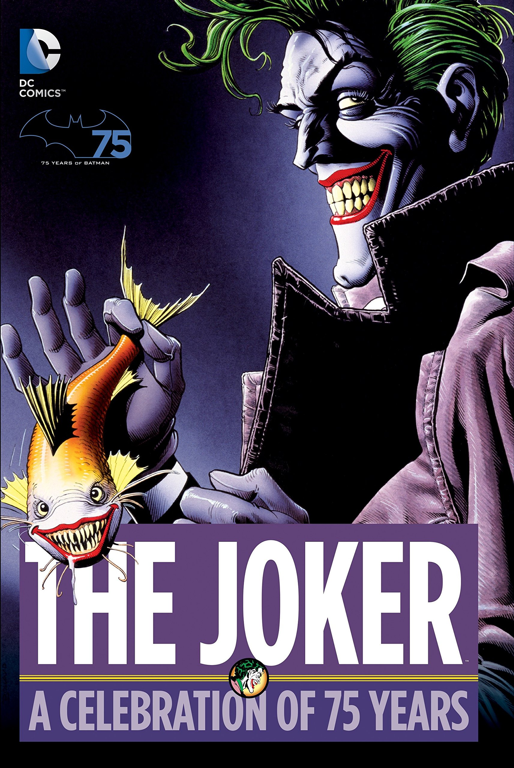 The Joker A Celebration Of 75 Years Various 9781401247591