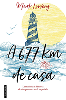 A 677 km de casa (Catalan Edition)
