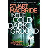 In the Cold Dark Ground (Logan McRae, Book 10) (English Edition)