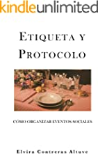 ETIQUETA Y PROTOCOLO: Cómo Organizar Eventos Sociales